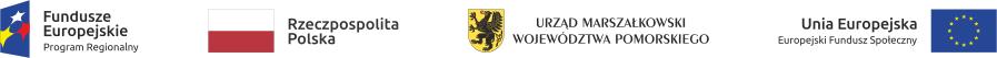 Loga Fundusz Europejski, Rzeczpospolita Polska, Urząd Marszałkowski Województwa Pomorskiego, Unia Europejska Europejski Fundusz Społeczny